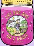 likebugjuiceonaburger