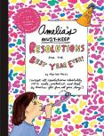 Title: Amelia's Must-Keep Resolutions for the Best Year Ever! Author/Illustrator: Marissa Moss Genre: Youth Fiction Age: 10-13