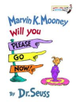 Marvin K. Mooney by Dr. Seuss